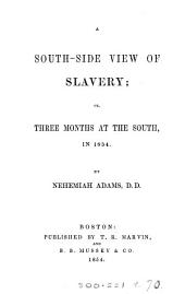 A south-side view of slavery: or, Three months at the South, in 1854