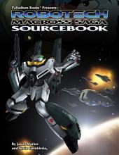 Robotech®the Macross® Saga Sourcebook