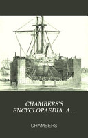 CHAMBERS S ENCYCLOPAEDIA  A DICTIONARY OF UNIVERSAL KNOWLEDGE FOR THE PEOPLE ILLUSTRATED WITH MAPS AND NUMEROUS WOOD ENGRAVINGS REVISED EDITION VOL  X PDF