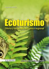 Ecoturismo: oferta y desarrollo sistémico regional