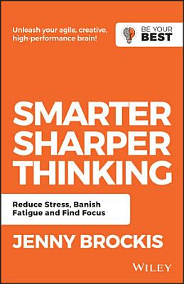 Smarter  Sharper Thinking