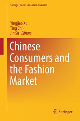 Chinese Consumers and the Fashion Market