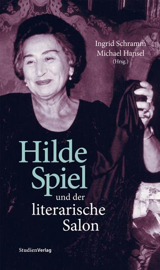 Hilde Spiel und der literarische Salon PDF