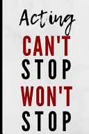 Acting Can T Stop Won T Stop Book PDF