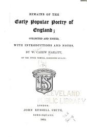 Remains of the Early Popular Poetry of England: Volume 1