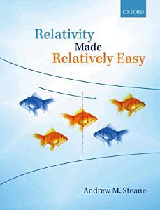 Relativity Made Relatively Easy PDF