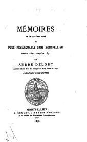 Mémoires de ce qui s'est passé de plus remarquable dans Montpellier depuis 1622 jusqu'en 1691