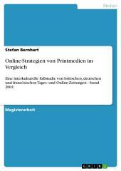 Online-Strategien von Printmedien im Vergleich: Eine interkulturelle Fallstudie von britischen, deutschen und französischen Tages- und Online-Zeitungen - Stand 2001
