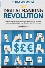 The Digital Banking Revolution, Second Edition