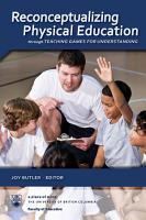 Reconceptualizing Physical Education through Teaching Games for Understanding PDF