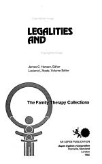Values, Ethics, Legalities, and the Family Therapist