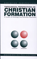 Theological Perspectives on Christian Formation PDF