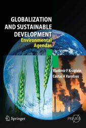 Globalisation and Sustainable Development: Environmental Agendas