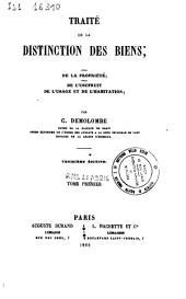 Traité de la distinction des biens; de la proprieté; de l'usufruit de l'usage et de l'habitation: 1:.