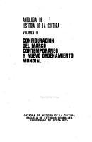 Antolog  a de historia de la cultura  Configuraci  n del marco contempor  neo y nuevo ordenamiento mundial PDF