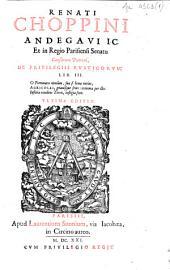 Andegavi I.C. et in regio Parisiensi senatu causarum patroni, de privilegiis rusticorum: lib. III.
