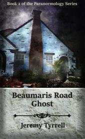 Beaumaris Road Ghost