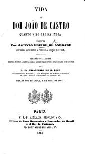 Vida de D. Joaõ de Castro, quarto Viso-Rei da India ... Nova ediçaõ. With plates, including portraits