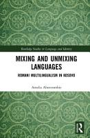 Mixing and Unmixing Languages PDF