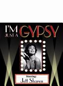 I m Just a Gypsy
