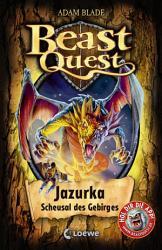 Beast Quest 46   Jazurka  Scheusal des Gebirges PDF