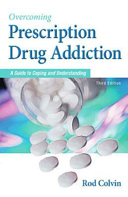 Overcoming Prescription Drug Addiction PDF