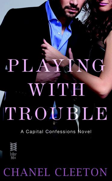 Download Playing with Trouble Book
