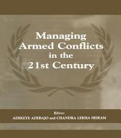 Managing Armed Conflicts in the 21st Century PDF