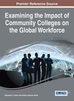 Examining the Impact of Community Colleges on the Global Workforce PDF