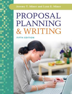 Proposal Planning   amp Writing  5th Edition PDF
