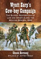 Wyatt Earp s Cow boy Campaign PDF