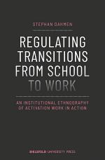 Regulating Transitions from School to Work
