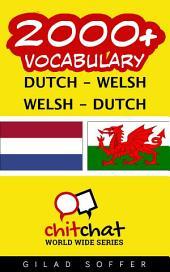 2000+ Dutch - Welsh Welsh - Dutch Vocabulary