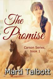 The Promise Book 1: Carson Series (clean-lit)