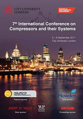 7th International Conference on Compressors and their Systems 2011