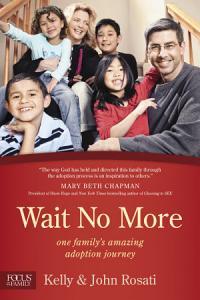 Wait No More Book