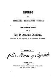 Curso de disciplina eclesiástica general y particular de España: Volumen 1