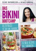 Das Bikini Bootcamp     Rezeptbuch mit und ohne Thermomix   PDF