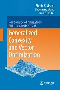 Generalized Convexity and Vector Optimization PDF