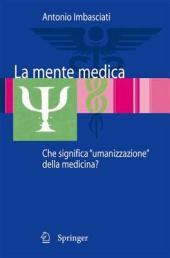 """La mente medica: Che significa """"umanizzazione"""" della medicina?"""