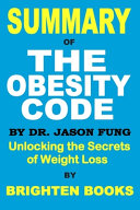 Summary Of The Obesity Code By Dr Jason Fung Book PDF