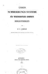 Über Nummerirungs-Systeme für wissenschaftlich geordnete Bibliotheken