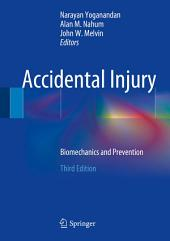 Accidental Injury: Biomechanics and Prevention, Edition 3