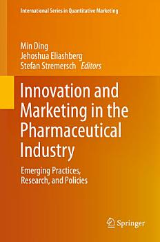 Innovation and Marketing in the Pharmaceutical Industry PDF