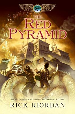 Red Pyramid  The  The Kane Chronicles  Book 1