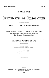 Abstract of the Certificates of Corporations Organized Under the General Laws of Massachusetts, Together with the Annual Returns Required