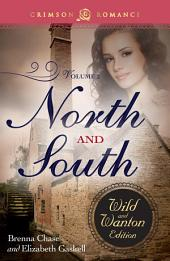North and South: The Wild and Wanton Edition, Volume 2