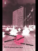 Citizenship  Democracy and Justice in the New Europe PDF
