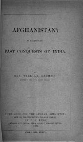 Afghanistan: in relation to past conquests of India. (Afghan comm.).