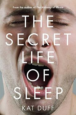 The Secret Life of Sleep PDF
